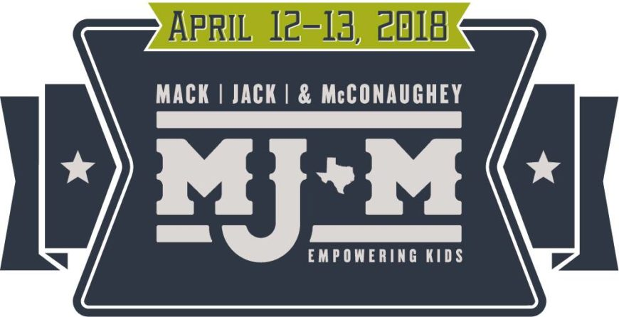 Save the Date: Mack, Jack & McConaughey returns for its 6th annual fundraising event on April 12 & 13, 2018